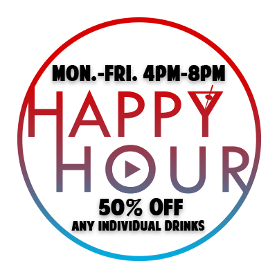New Happy Hour Mon.-Fri. 4pm-8pm!