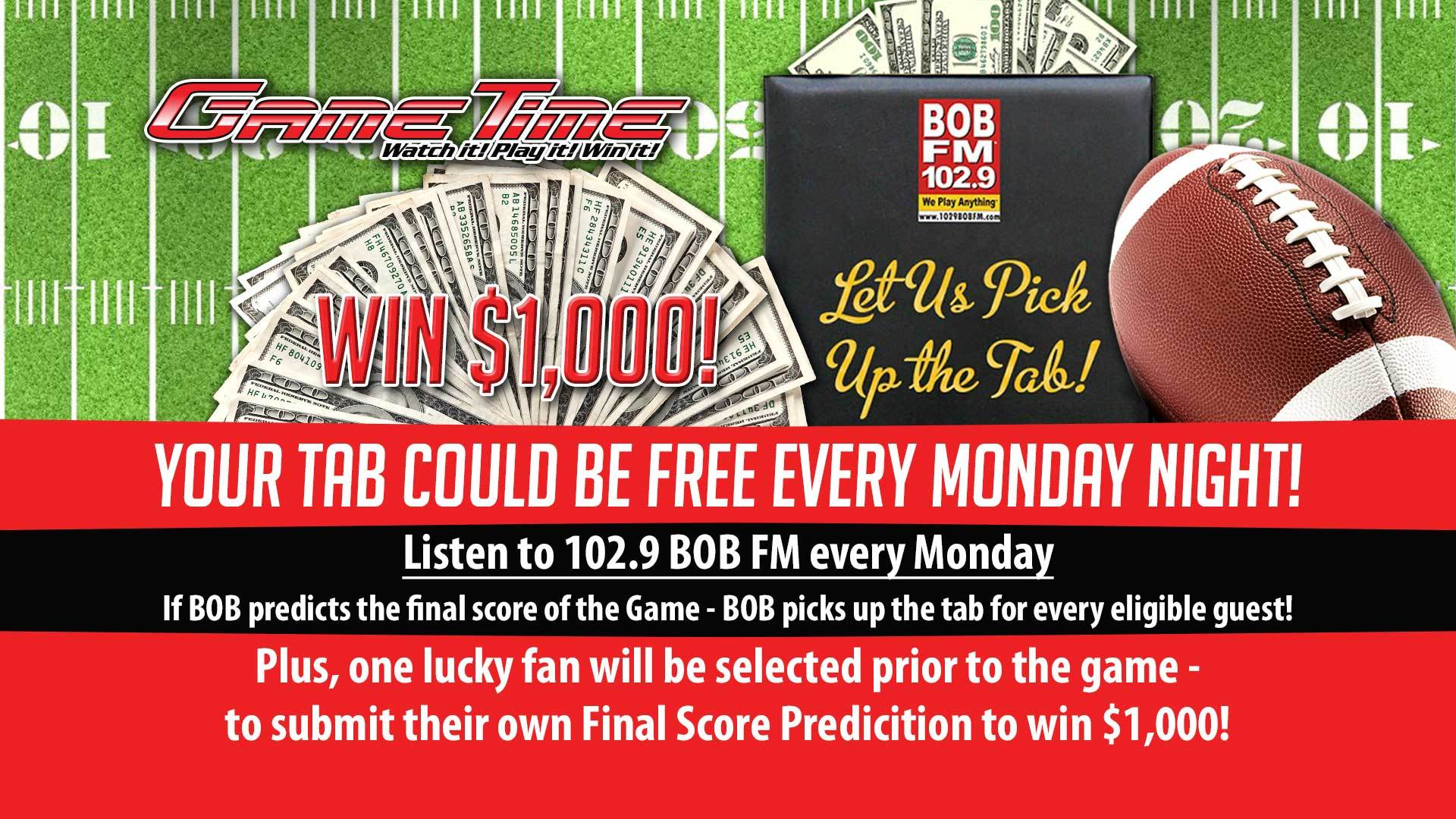 Watch Monday Night Football at GameTime and win Big with BOB FM