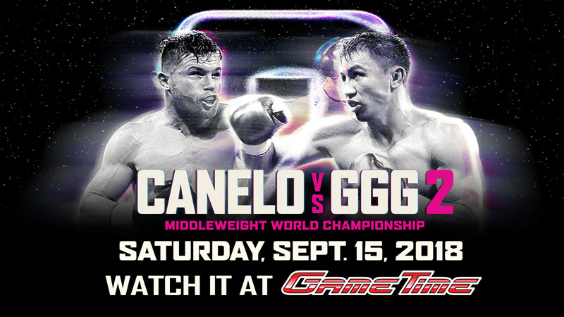 Watch-Canelo-vs-GGG-at-GameTime-800px-WEB