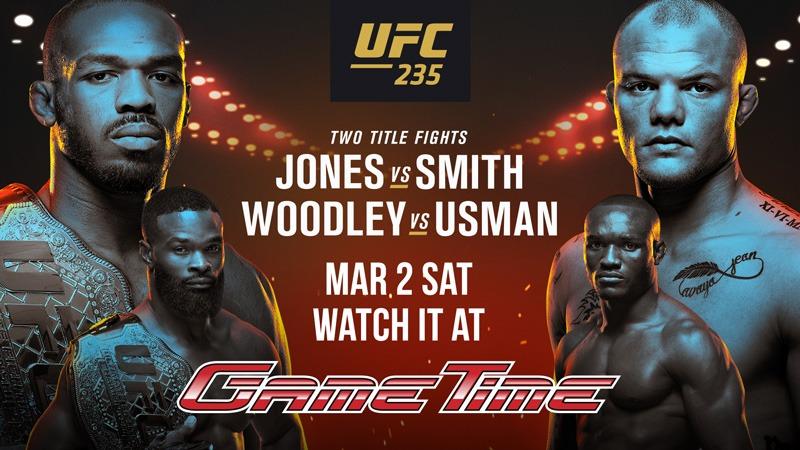 Watch-UFC-235-at-GameTime-800px-WEB