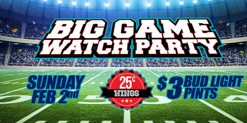 Big Game Watch Party At GameTime