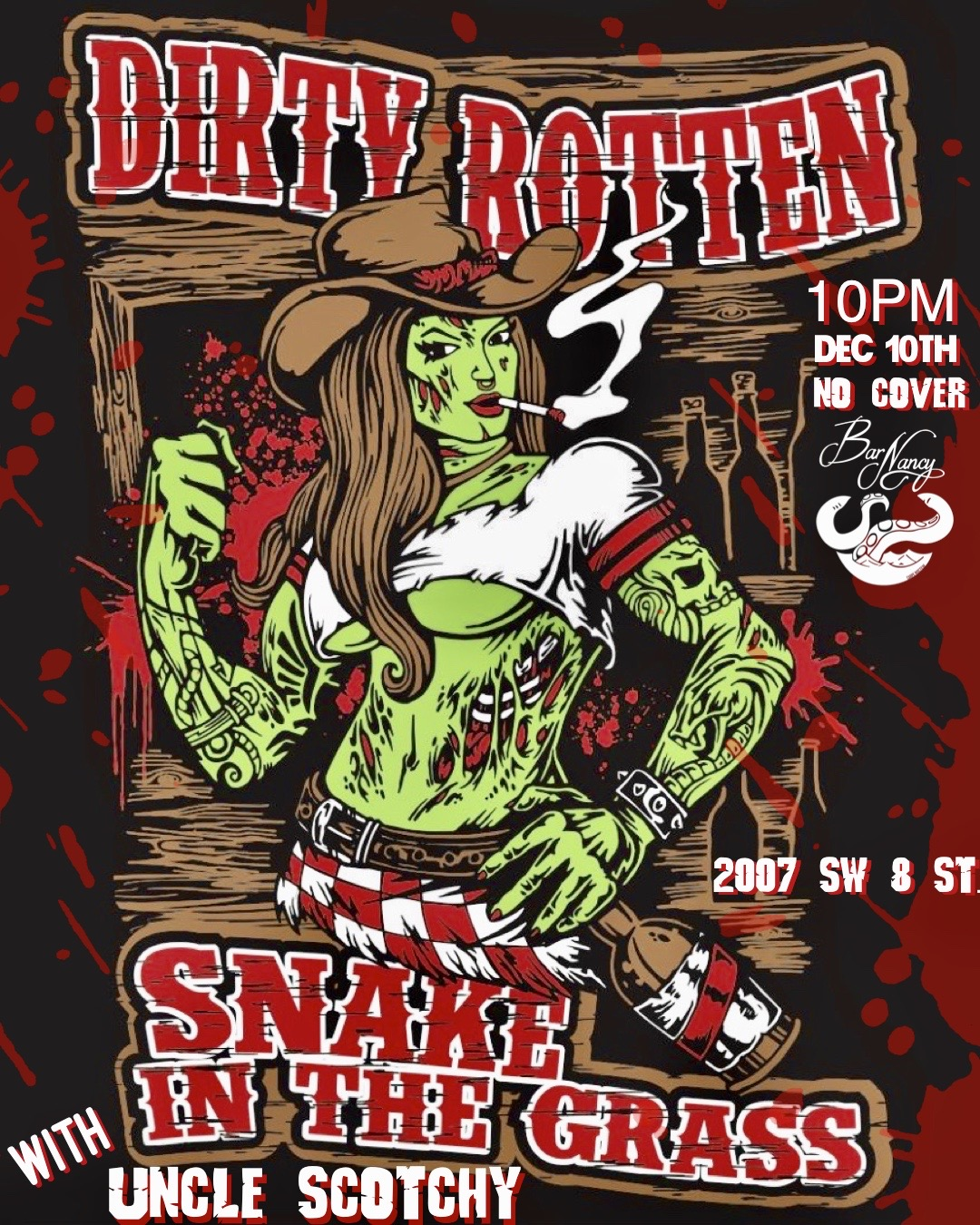 Dirty Rotten Snake in the Grass + Uncle Scotchy! @ Bar Nancy