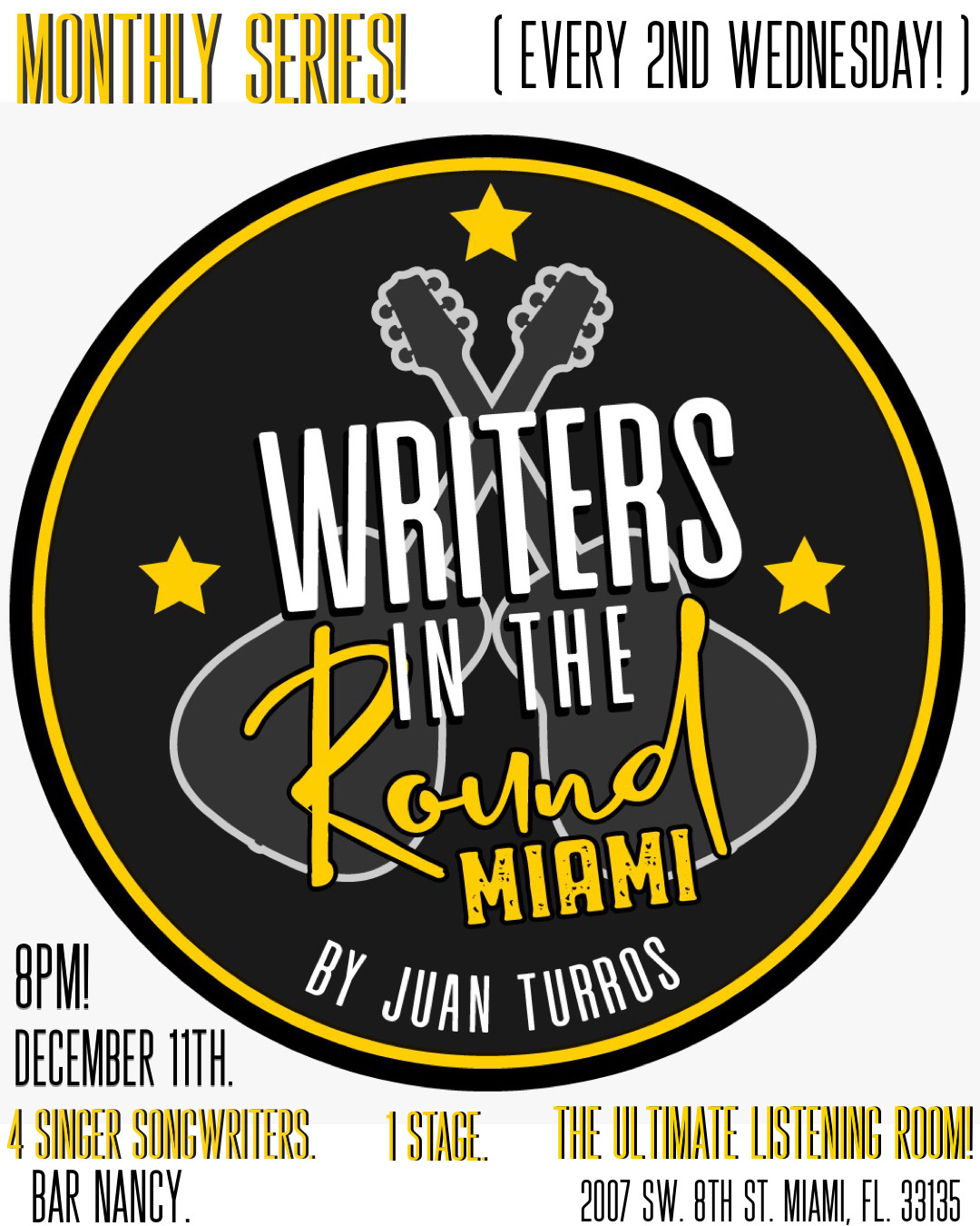 Writers in the Round! Hosted by Juan Turros!