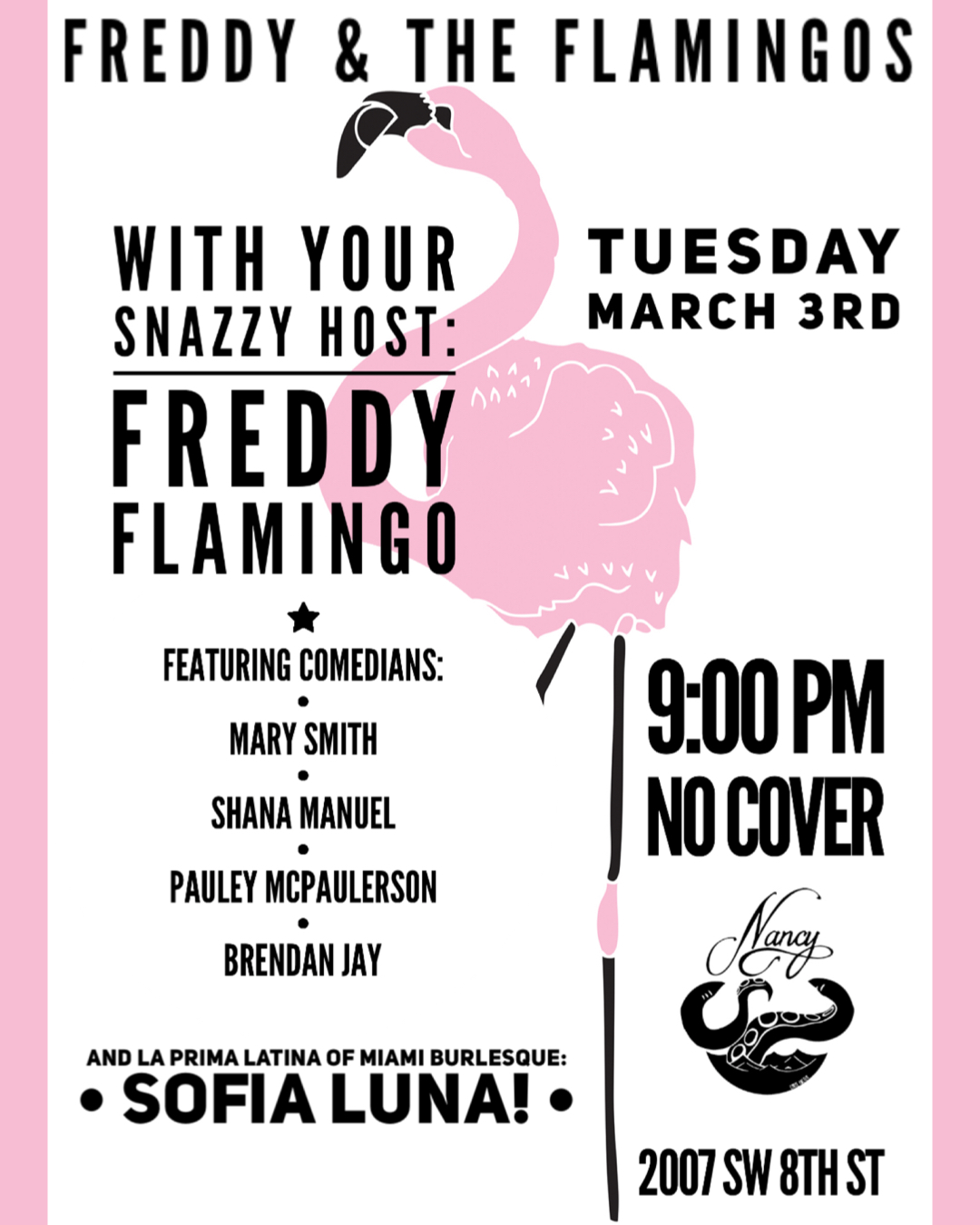 Freddy & The Flamingos! Comedy! Live Music! Variety Show!