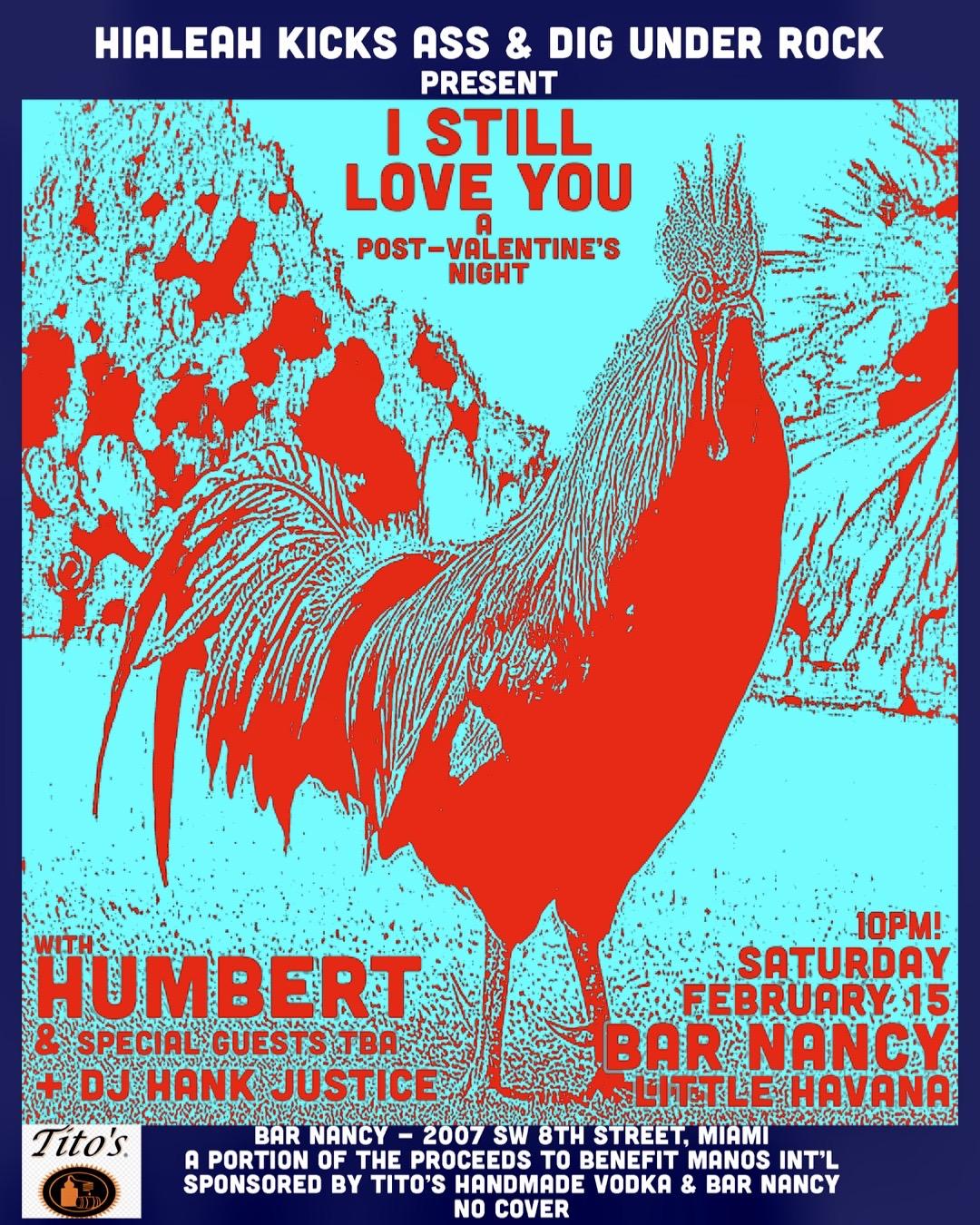 Humbert. ( I STILL Love You. A Post Valentine's Night! )