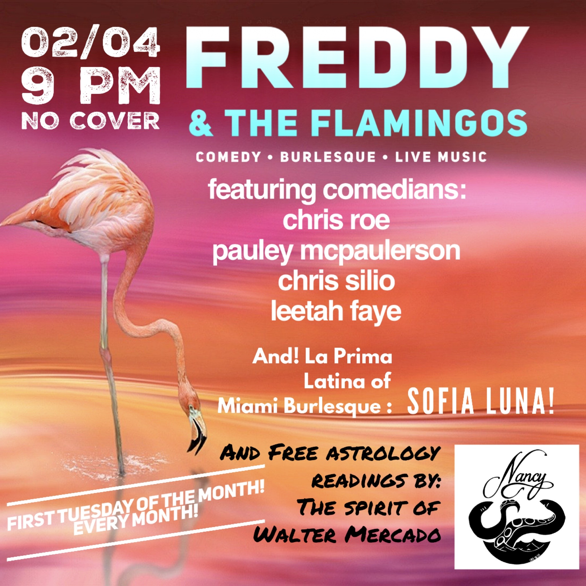 Freddy & The Flamingos! Comedy! Live Music! Variety Show! at Bar Nancy