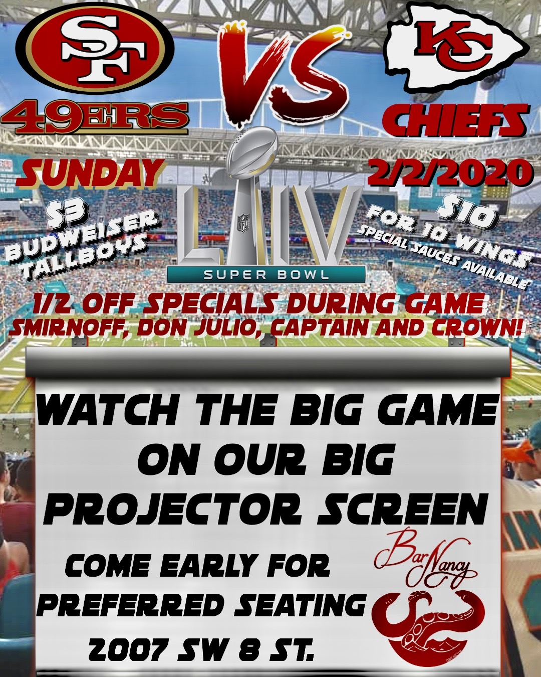 Super Bowl LIV! Watch the Game on our Giant Screen!