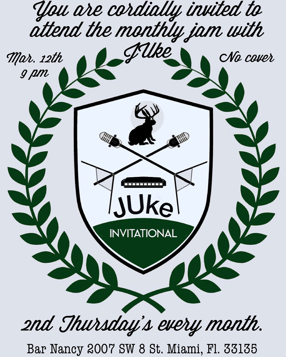 The JUke Invitational! 2nd Thursday's Every Month!