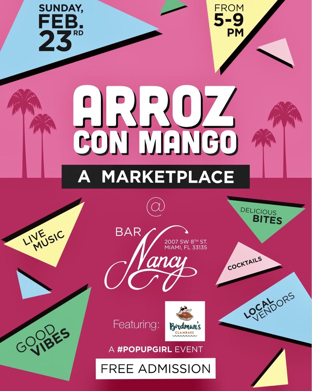 Arroz Con Mango! A Marketplace! Feat. Birdman's Clambake! at Bar Nancy