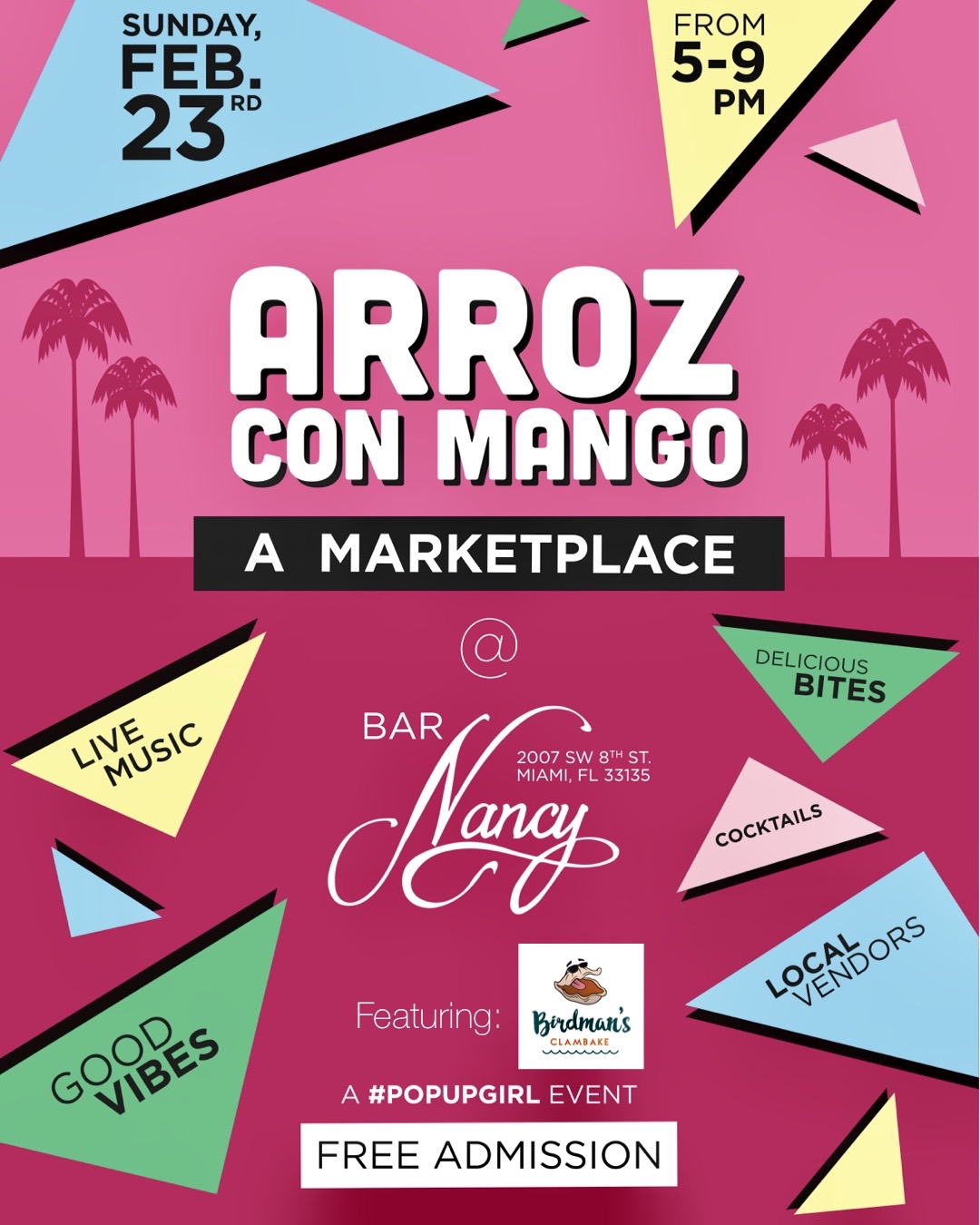 Arroz Con Mango! A Marketplace! Feat. Birdman's Clambake! at Bar Nancy