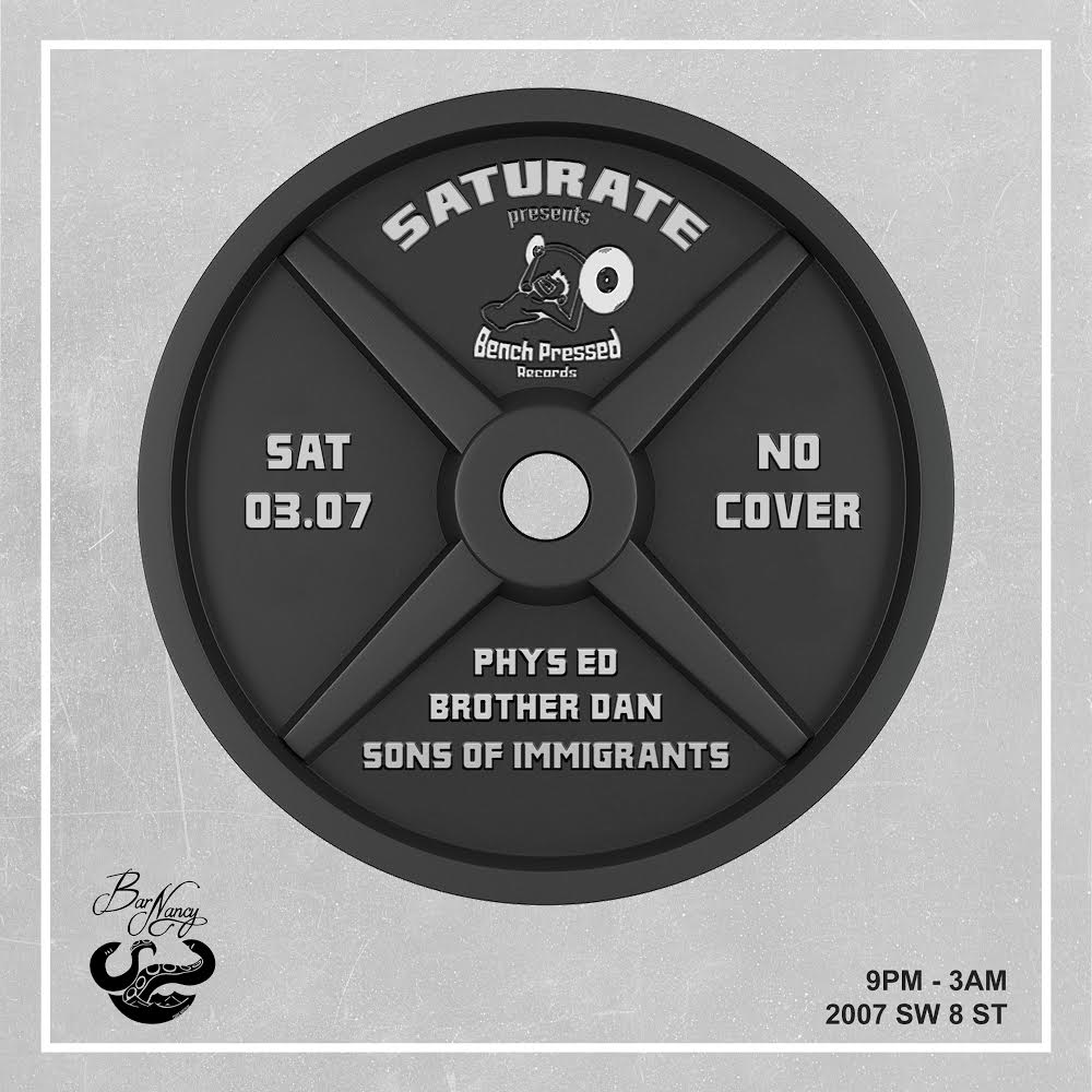 Saturate Presents : Bench Pressed Records & Friends