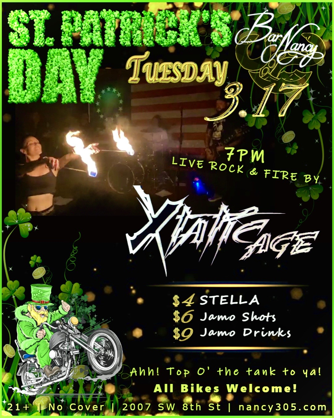 St. Patrick's Day Bike Nite! Live Rock & Fire By: Xtatic Age! at Bar Nancy