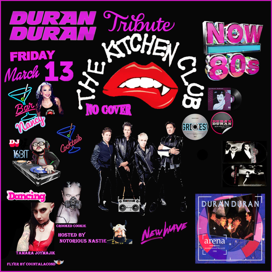 The Kitchen Club 80's New Wave Edition! Duran Duran Tribute!
