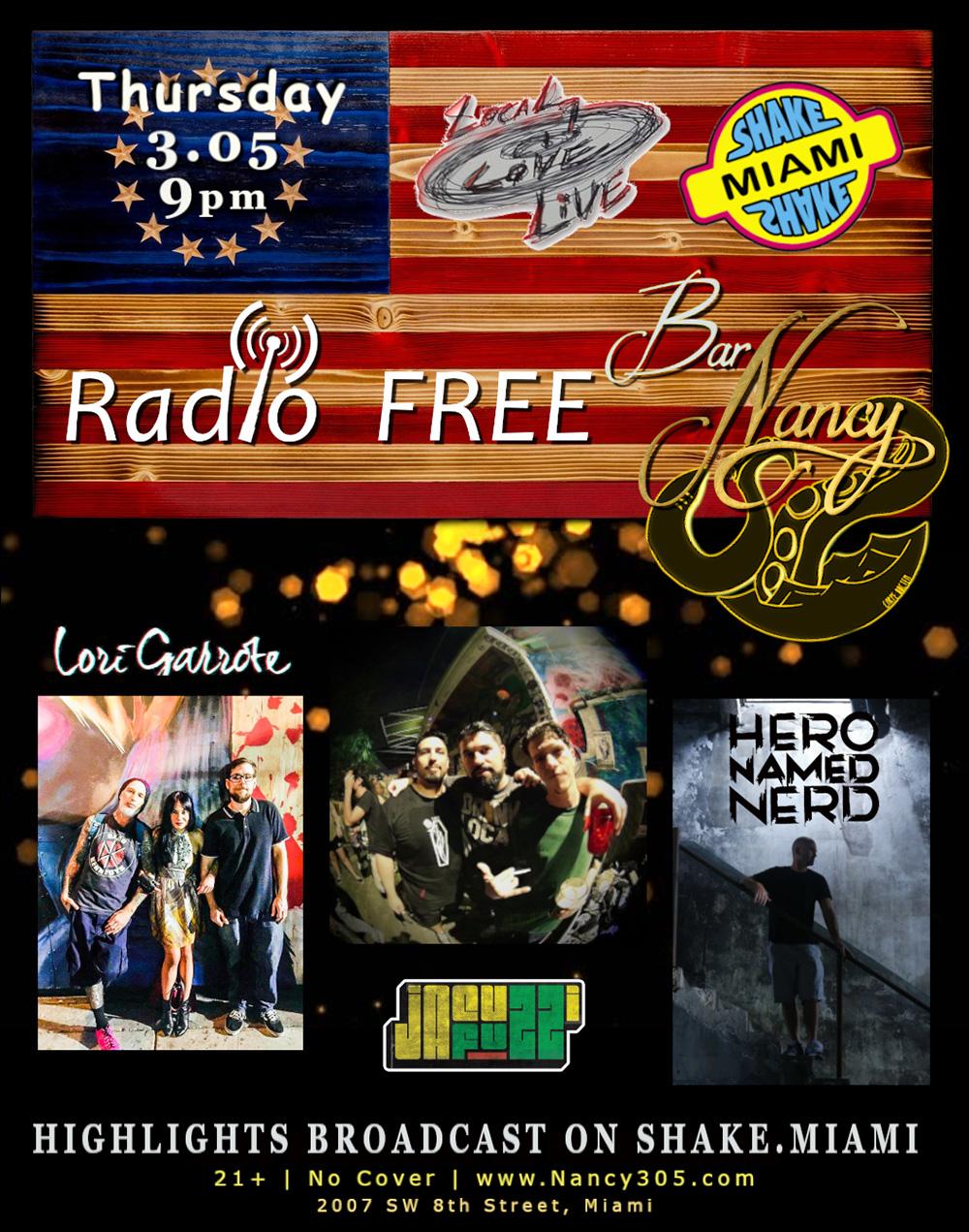 Radio Free Nancy! Presented by Local. Love. Live & Shake Miami!