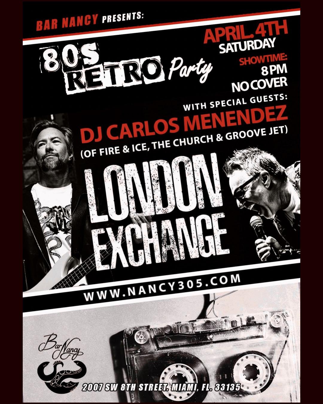 London Exchange! With DJ. Carlos Menendez at Bar Nancy