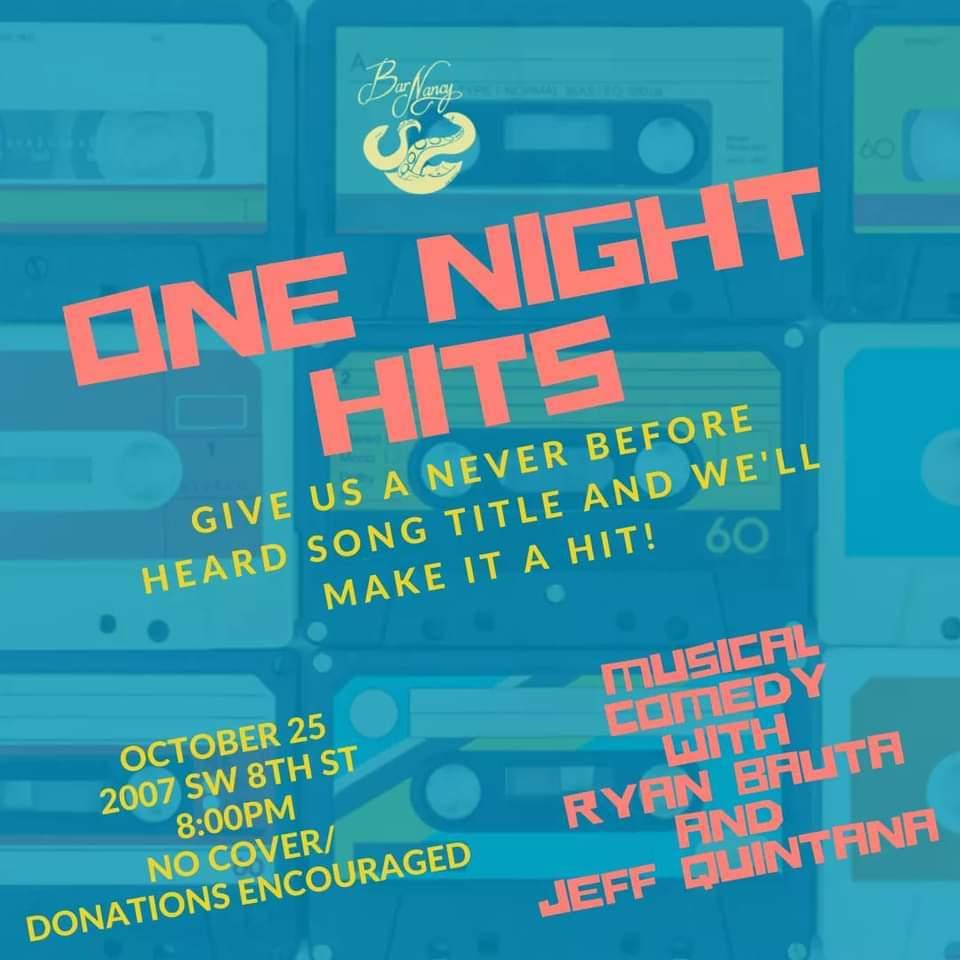 One Night Hits: Musical Comedy by Ryan Bauta and Jeff Quintana at Bar Nancy