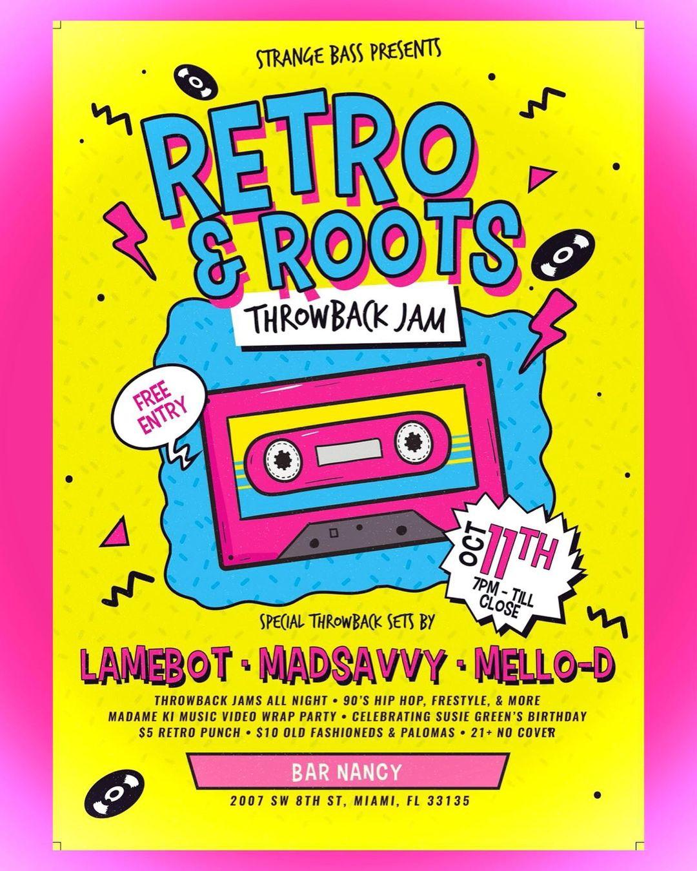 RETRO & ROOTS...THROWBACK JAM! at Bar Nancy