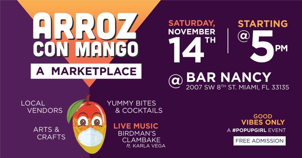 The Return Of...Arroz Con Mango! A Marketplace! at Bar Nancy