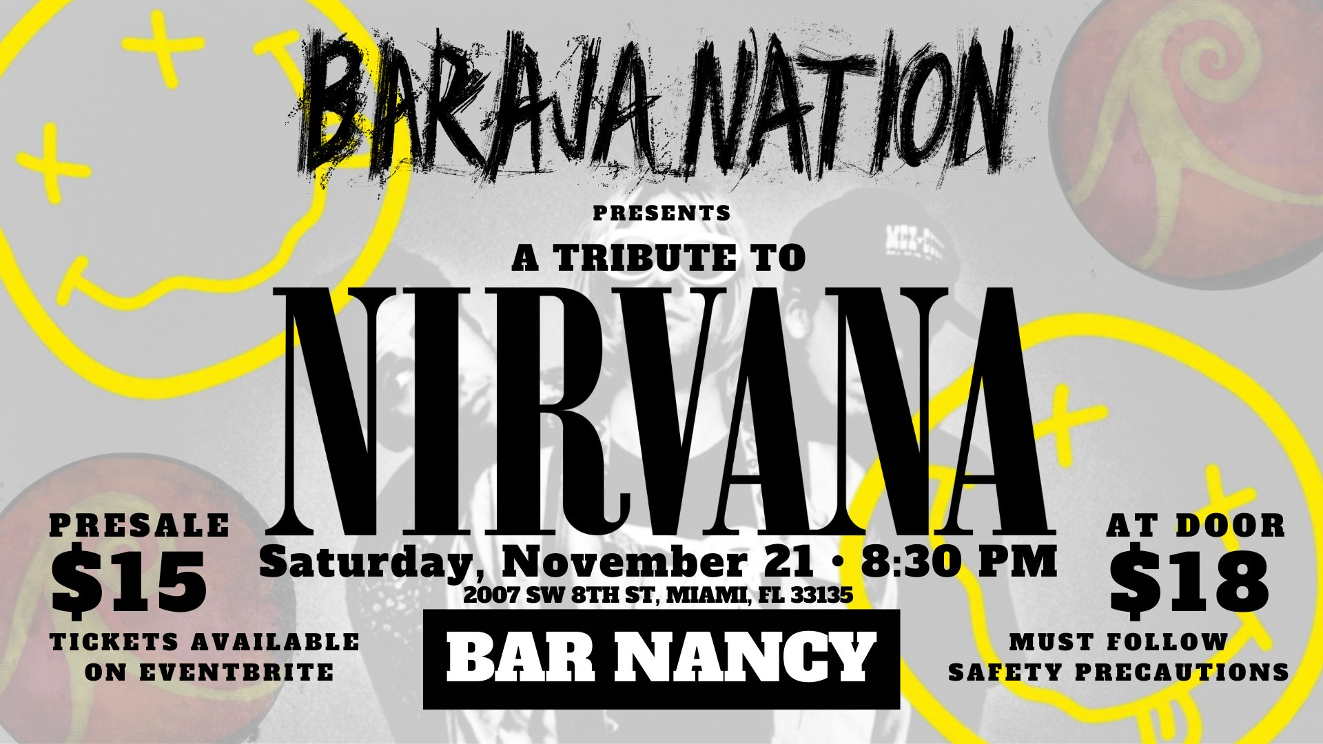 A TRIBUTE TO NIRVANA PRESENTED BY BARAJA NATION