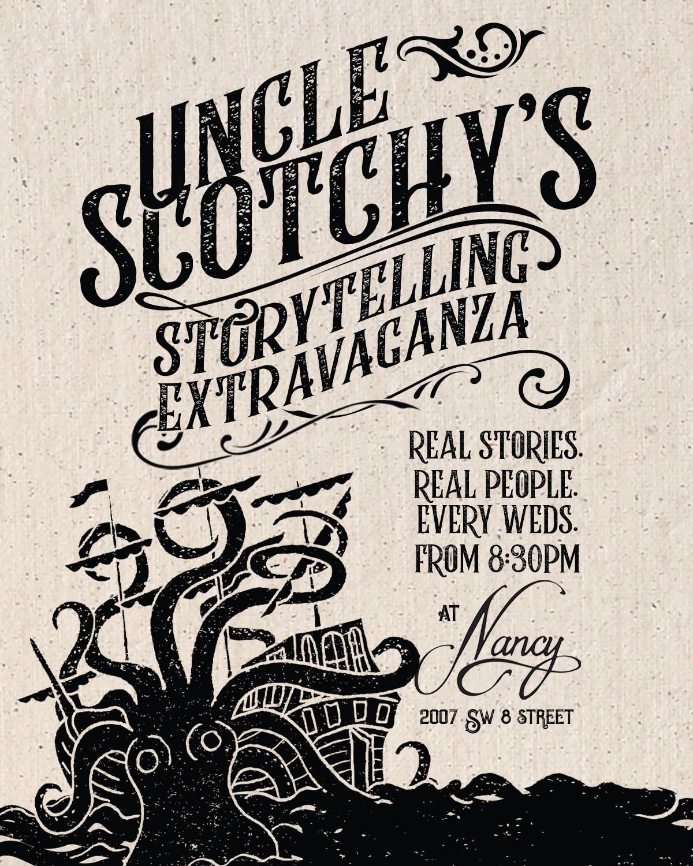 Uncle Scotchy's Storytelling Extravaganza at Bar Nancy