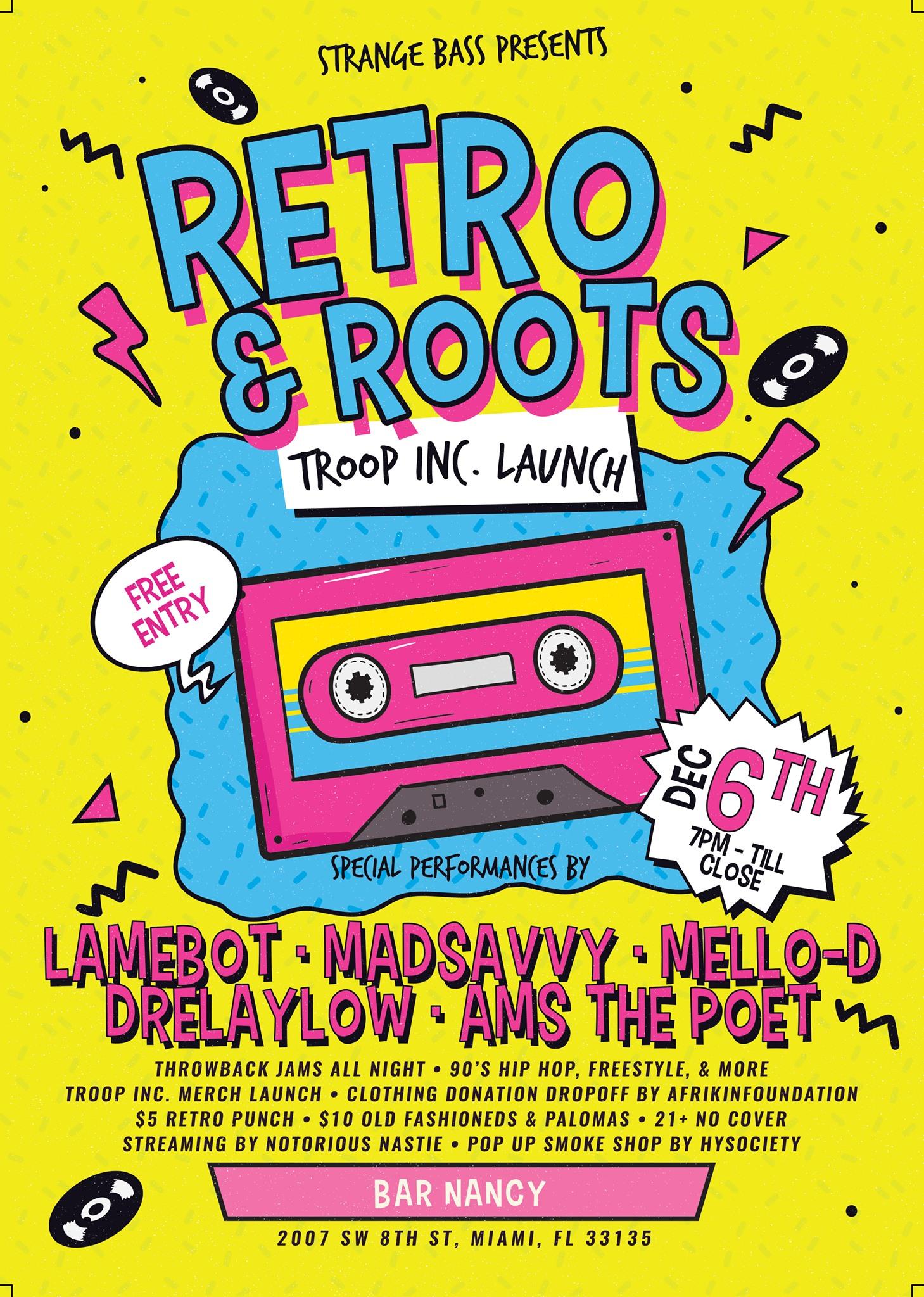Retro & Roots (Troop Inc. Launch)at Bar Nancy