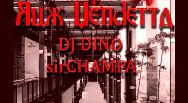 Rux Vendetta DJ DINO sirCHAMPA @ Bar Nancy, Saturday, 1/16/21