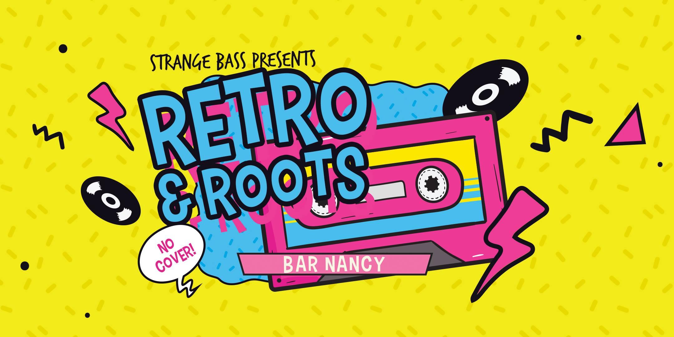 Retro & Roots @ Bar Nancy
