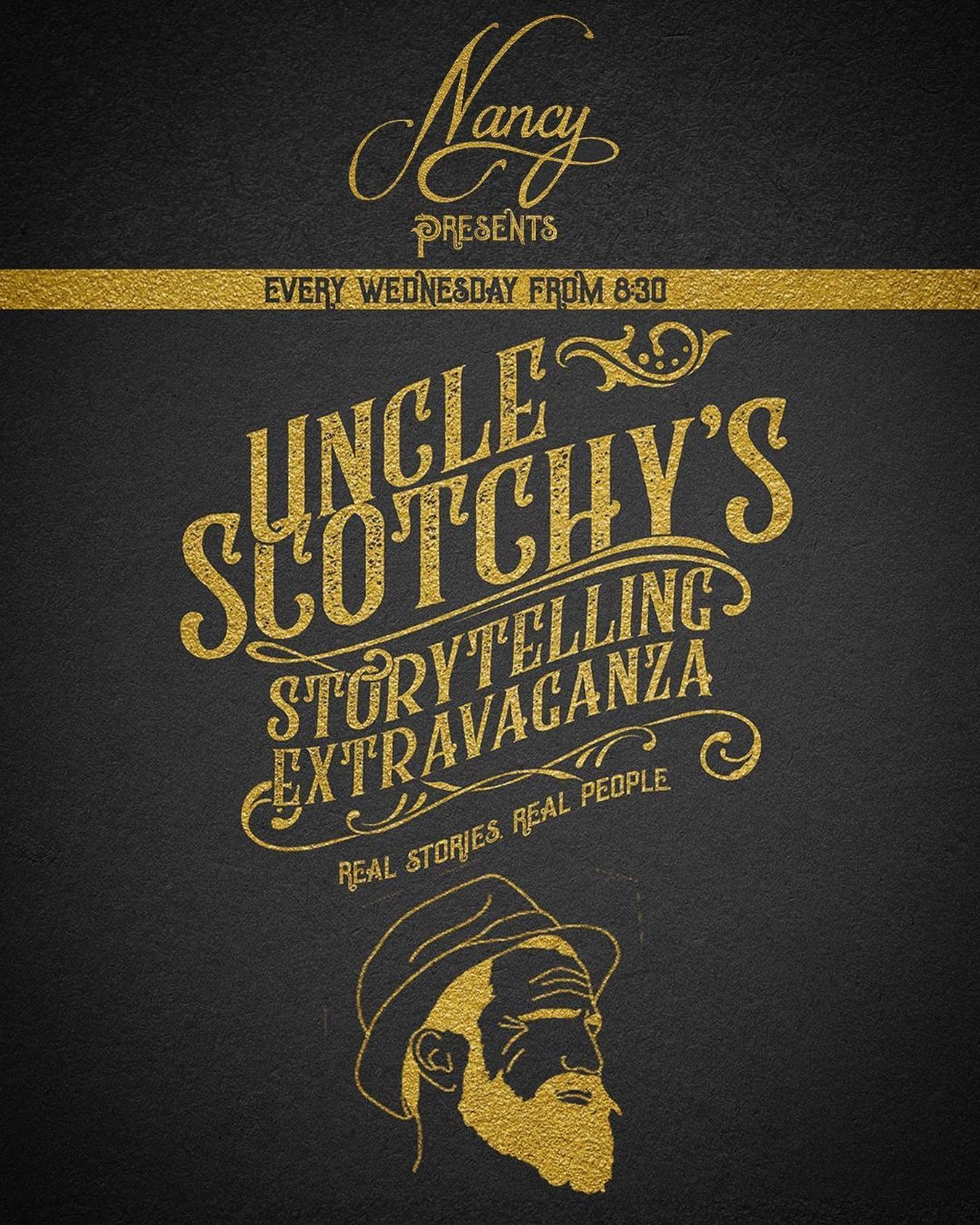 Uncle Scotchy's Storytelling at Bar Nancy Every Wednesday at 8:30pm