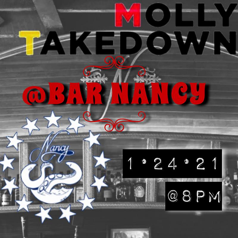 MOLLY TAKEDOWN at Bar Nancy - Jan 24th at 8PM