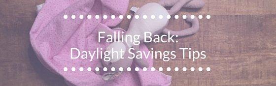 Falling Back: Daylight Savings Tips