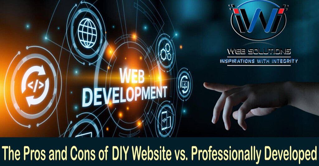 The Pros and Cons of DIY Website vs. Professionally Developed