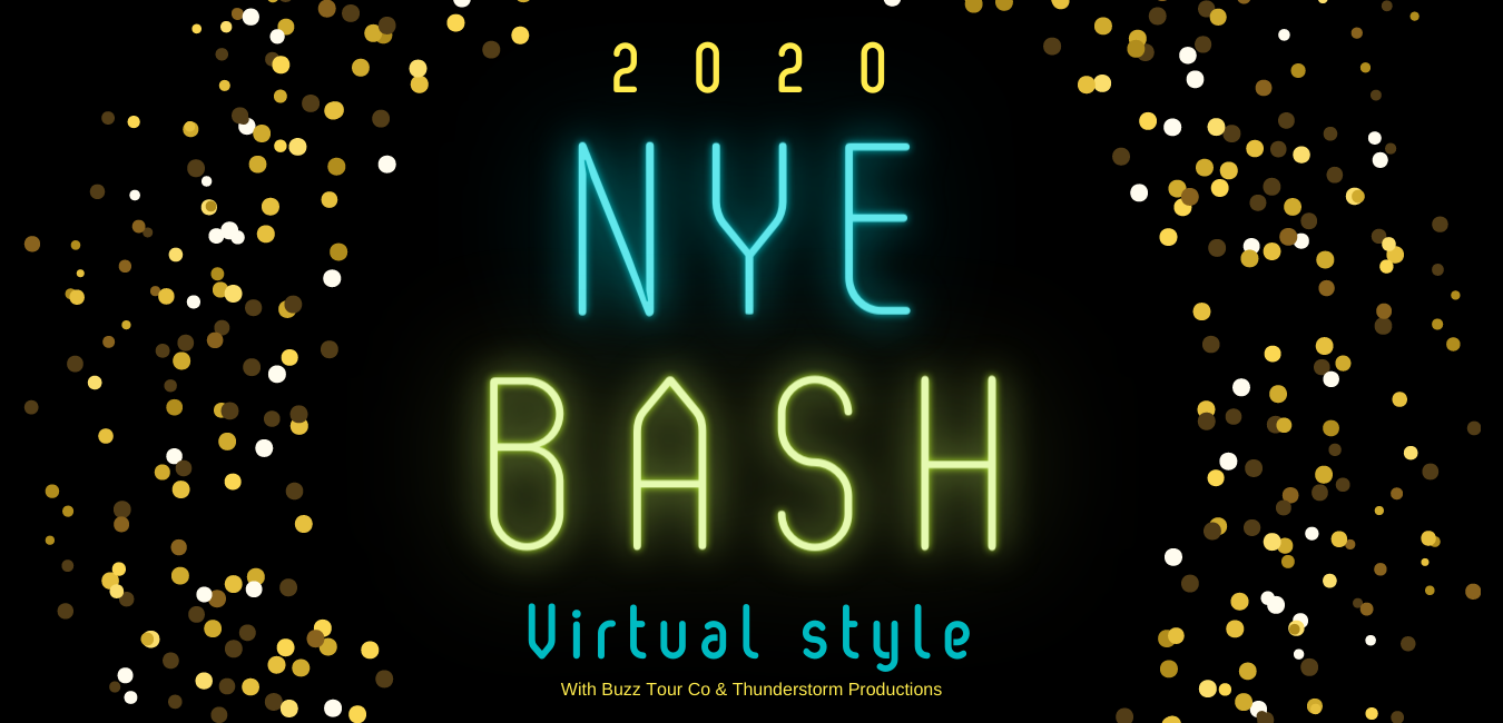 2020 NYE Bash, Virtual Style