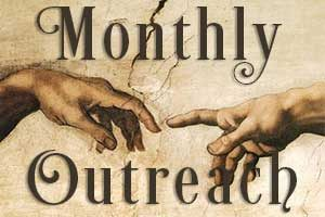 Monthly outreach