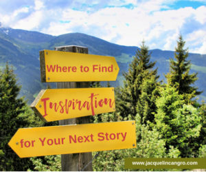 Where to find inspiration for your next story