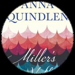 Miller's Valley, by Anna Quindlen