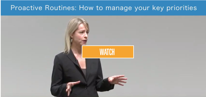 Proactive Routines: How to manage your key priorities