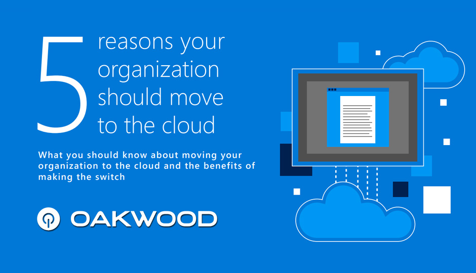 5 Reasons To Move To The Cloud