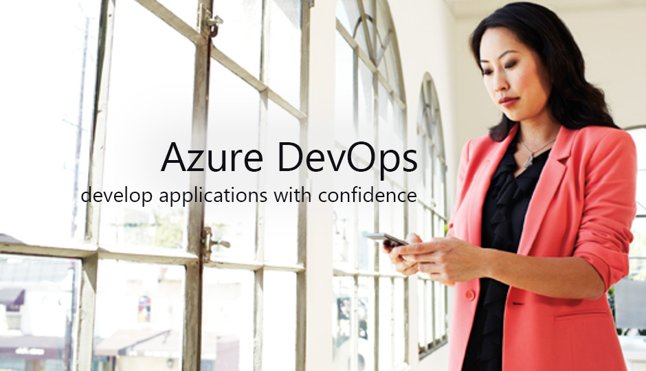 Develop Applications with Confidence