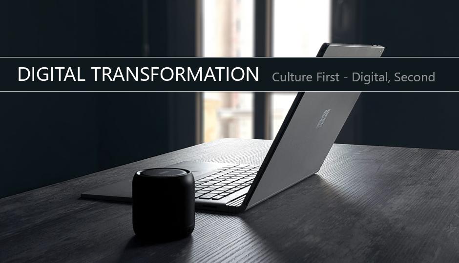 Culture First – Digital, second