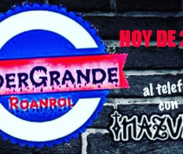 UnderGrandeRoanrol – EmisoraPirata.com.ar – Mayo 2018
