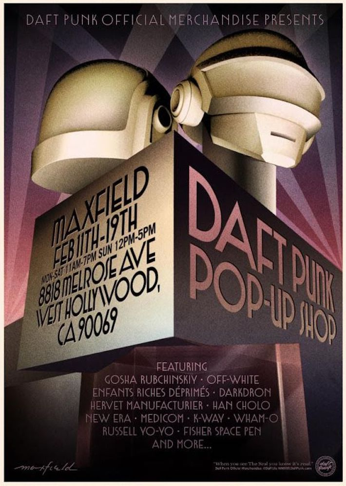 Marketing poster for the Daft Punk Pop Up in February of 2017 at Maxfield Gallery in Los Angeles.