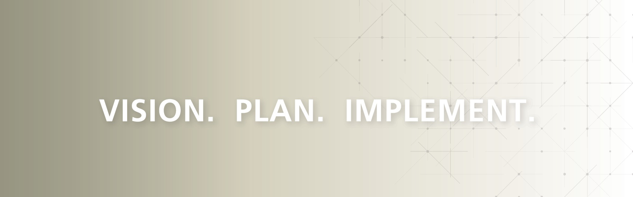 Vision. Plan. Implement. slider