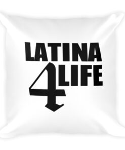 Latina4Life - Soft Square Pillow