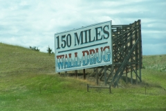 Only 150 miles to Wall Drug, we gotta stop there.