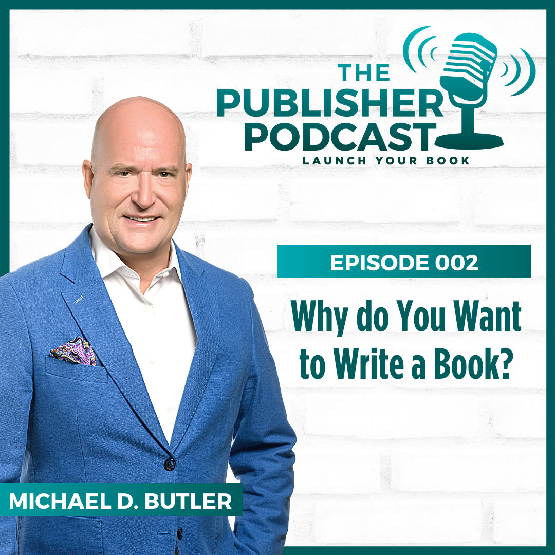 Why Do You Want To Write A Book?
