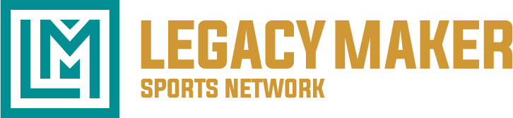 LegacyMaker Sports  Network Blogs