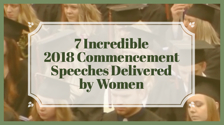 2018 Commencement Speeches by Women