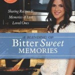 'A Blending of Bittersweet Memories'