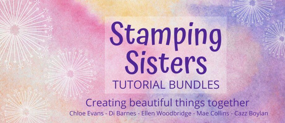 Stamping Sisters Tutorials!