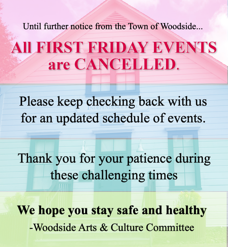First Friday Canceled until further notice
